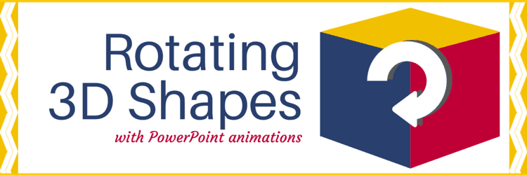 How to Rotate 3D Shapes in PowerPoint Advance Animation