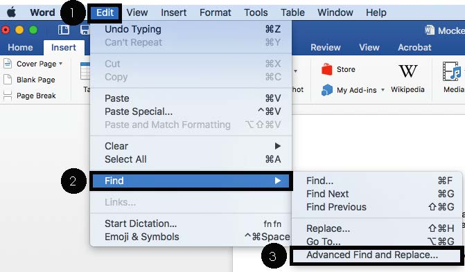 Select Edit, hover over Find in the dropdown menu, then select Advanced Find and Replace