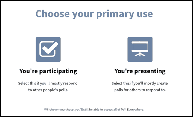 Create a Poll 3.1 - choose your primary use