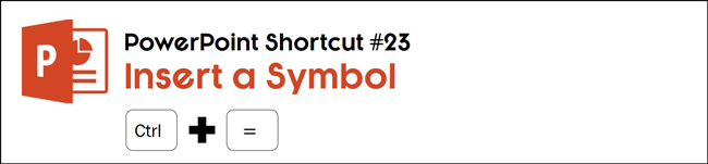 Hit control plus the equal sign on your keyboard to insert a symbol in PowerPoint