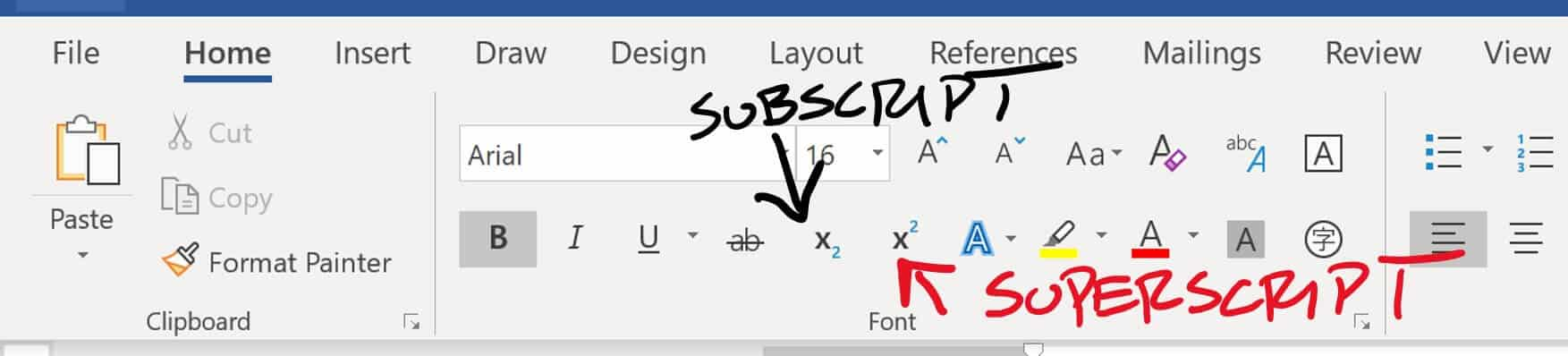 Superscript and subscript commands in Word on the home tab
