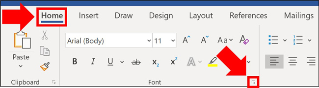 From the Home tab select the downward facing arrow to open the Font dialog box