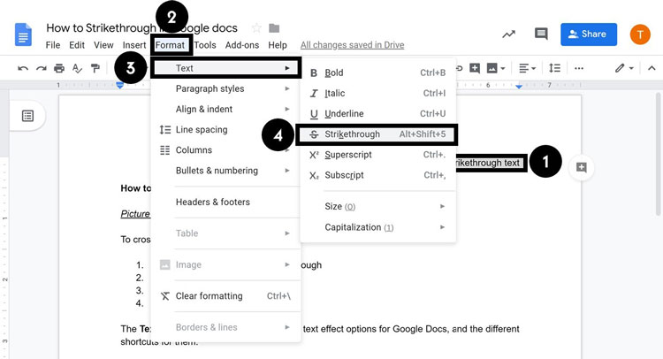 From the Format Tab, select Text and then Select Strikethrough in Google Docs