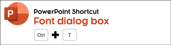 Hit control plus T shortcut to open the font dialog box in PowerPoint