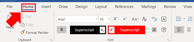 From the Home tab select either subscript or superscript