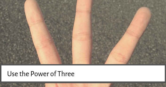 Try using the power of three at the end of your presentation