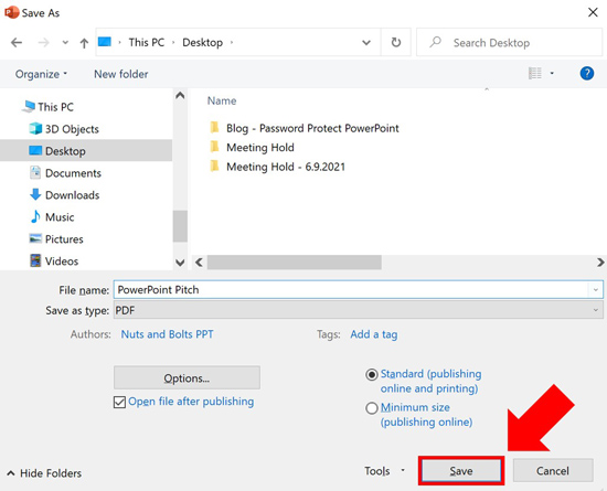 With the PDF file format selected in PowerPoint, click save to convert your PowerPoint presentation into the PDF file format