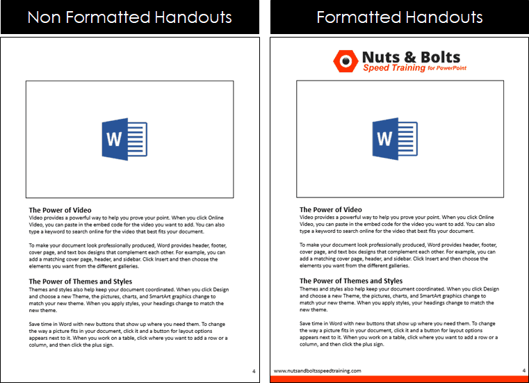 Example of formatting your handouts with your company logo and branding versus leaving them blank