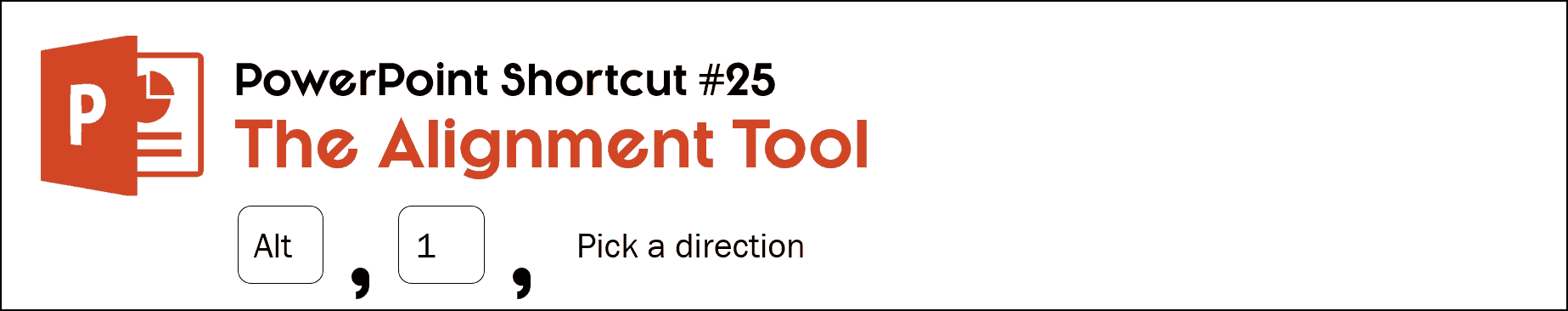 After setting up the alignment tool on your QAT, hit Alt then 1 to open the tool and then follow the letter to the alignment direction