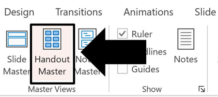 In the PowerPoint View tab, click the Handout Master command