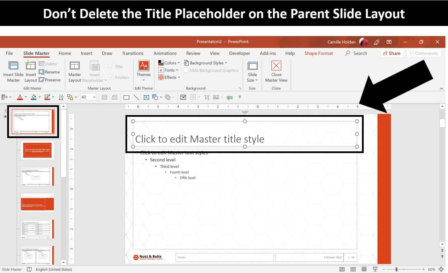 Don't delete the title placeholder on your slide master for your PowerPoint templates because it will break your slide layouts