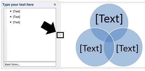 Click the arrow next to your SmartArt graphic to open up the type your text here input box