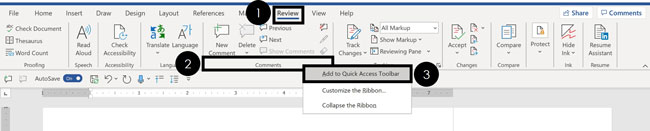 Right-click the comments group and select add to quick access toolbar