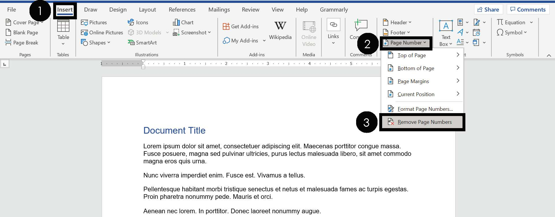 Open the Page Number dropdown Select Remove Page Numbers
