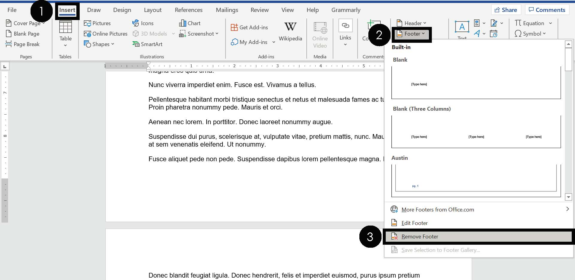 Navigate to the Insert tab Open the Footer dropdown Select Remove Footer