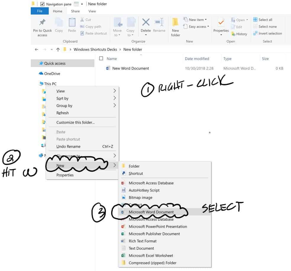 To create a new office file in a folder, right-click, hit the W key on your keyboard and select the new Microsoft Office file type you want to create