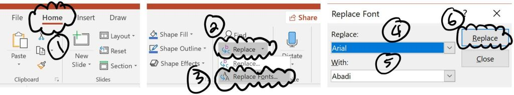 From the home tab, open the Replace drop down and select the Replace Fonts commands