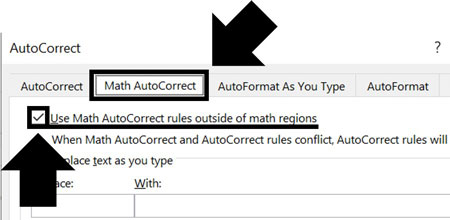 Turn on the option for Use Math Autocorrect outside of Math regions
