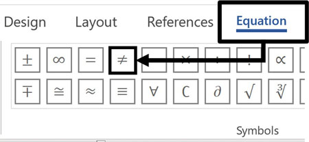In the Equation tab, click the does not equal sign ≠
