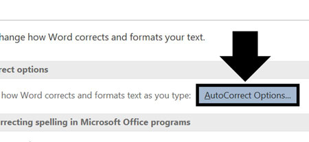 Select Autocorrect Options in the Proofing tab